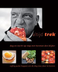 Cover van het boek altijd trek van Herman den Blijker en Jaap van Rijn